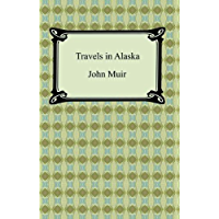 Travels in Alaska [with Biographical Introduction]
