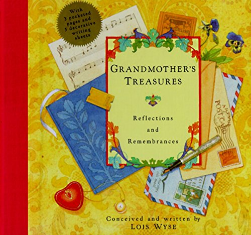 (Grandmother's Treasures: Reflections and Remembrances)