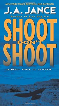 Shoot/Dont Shoot (Joanna Brady Mysteries, Book 3)
