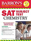 Barron's SAT Subject Test: Chemistry, 13th Edition