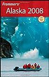 Alaska 2008, Charles P. Wohlforth, 0470152885