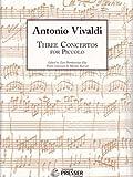 Three Concertos for Piccolo (Piccolo and Piano)