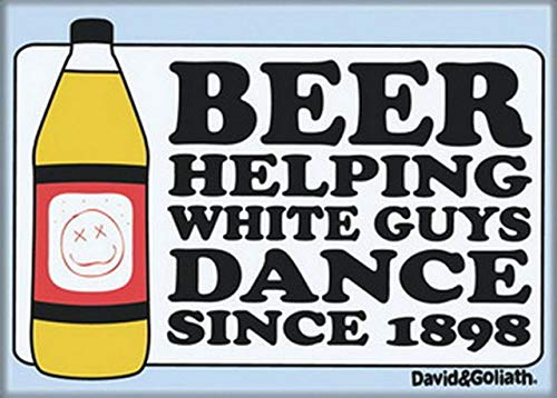 Ata-Boy David and Goliath Beer Helping White Guys Dance Magnet 20058DG