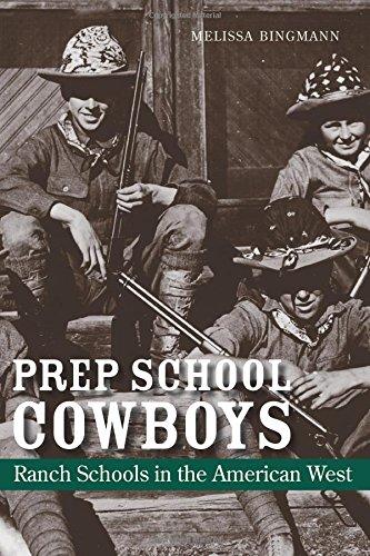 Prep School Cowboys: Ranch Schools in the American West ebook