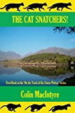 The Cat Snatchers!, Colin MacIntyre, 1490402748