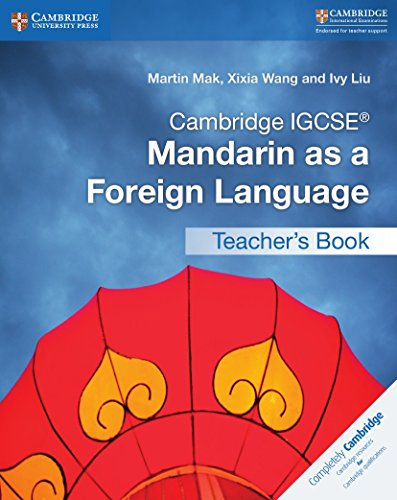 Cambridge IGCSE® Mandarin as a Foreign Language Teacher's Book (Cambridge International IGCSE) (Chinese Edition)