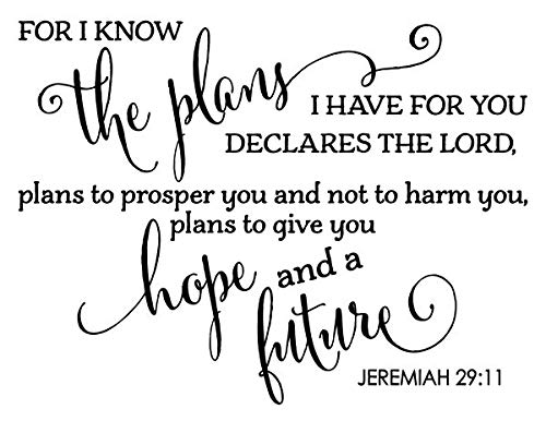 JS Artworks For I know the plans I have for you declares the Lord. Vinyl Wall Art Decal Sticker (Wall Next Art Quotes)