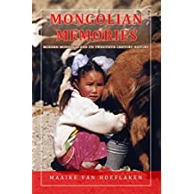 Mongolian Memories: Modern Mongolia and its Twentieth Century History