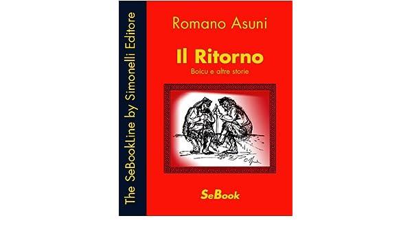 Il Ritorno - Boìcu e altre storie (Italian Edition)