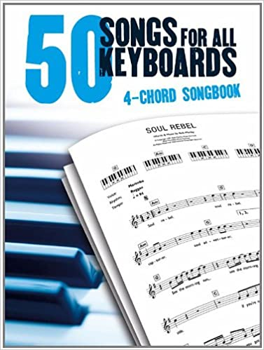 50 Songs For All Keyboards In Only 4 Chords 4 Chord Songbook Amazon