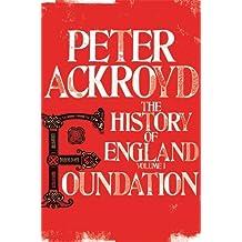 The History of England Volume I, . Foundation