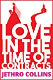 Love in The Time of Contracts: A Romantic Comedy