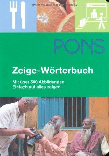 PONS Zeige-Wörterbuch: Mit über 500 Abbildungen. Einfach auf alles zeigen