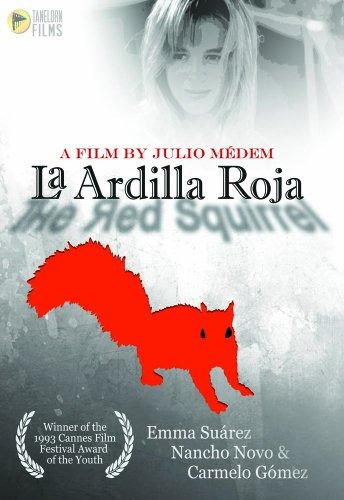 La Ardilla Roja (The Red Squirrel) (Pine Elena)