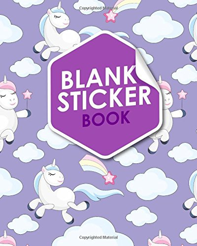 Blank Sticker Book: Blank Sticker Album, Sticker Album For Collecting Stickers For Adults, Blank Sticker Collecting Album, Sticker Collecting Album Boys, Cute Unicorns Cover (Volume 71)