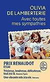 Avec toutes mes sympathies (French Edition)