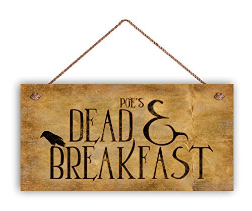 Poe's Dead and Breakfast Sign Halloween Sign 5 x 10 Holiday Door Sign Spooky Sign Halloween Party Fun Wooden Sign Funny Wall Decor Garden Signs and Plaques -
