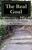 The Real Goal, James Guyette and Terry Campbell, 1495227731