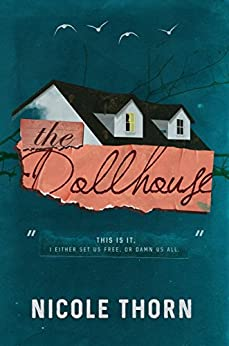 The Dollhouse by [Thorn, Nicole]