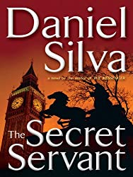 The Secret Servant (Gabriel Allon Book 7)