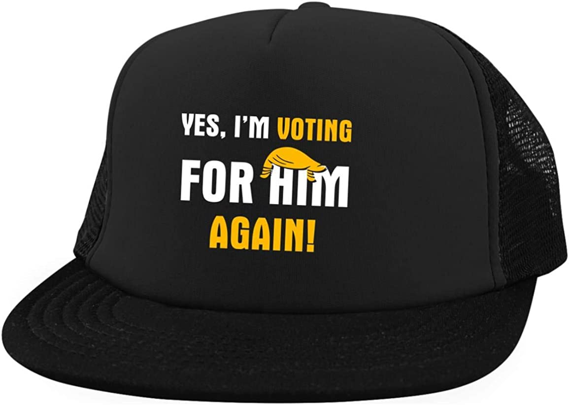 Yes Im Voting for Him Again Twill Cap High-Profile Snapback Hat Trucker Hat