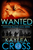 Wanted (Hostage Rescue Team Series Book 8)
