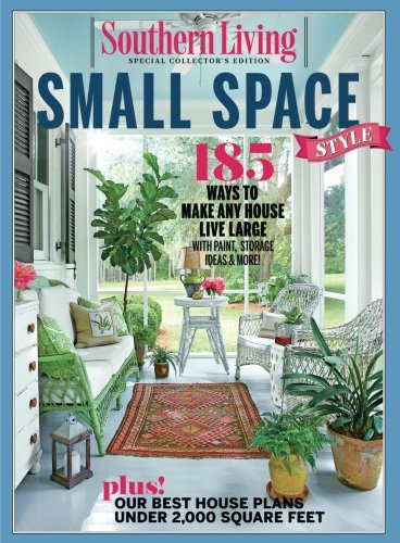 Cheap  SOUTHERN LIVING Small Space Style: 185 Ways to make Any House Live..