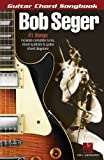 img - for Bob Seger - Guitar Chord Songbook book / textbook / text book