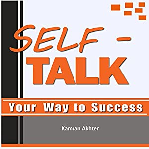 Self-Talk Your Way to Success Audiobook