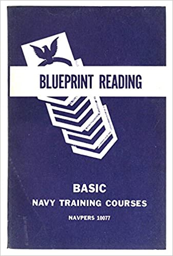 Blueprint Reading Basic Navy Training Courses Navpers 10077 Chief