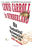 Lewis Carroll in Numberland, Robin Wilson, 0393060276