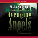 Avenging Angels: A Beaufort & Company Mystery, Book 3 | Mary Stanton
