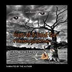 Diary of a Dead Guy : A Country Ghost Story | Ty Hager