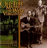 Old-Time Music Of West Virginia, Volume One
