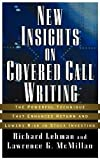 img - for New Insights on Covered Call Writing: The Powerful Technique That Enhances Return and Lowers Risk in Stock investing by Richard Lehman (2003-05-01) book / textbook / text book