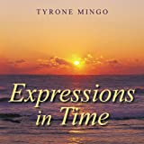 Expressions in Time, Tyrone Mingo, 1425921655