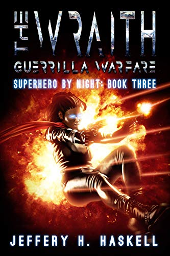 List Of Female Superheroes - The Wraith : Guerrilla Warfare (Superhero