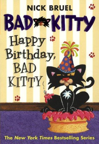 Happy Birthday, Bad Kitty (Turtleback School & Library Binding Edition) pdf epub