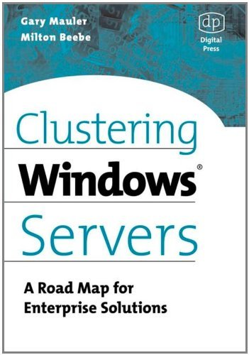 Nt Road Map (Clustering Windows Server: A Road Map for Enterprise Solutions)