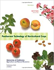 Postharvest Biology and Technology of Horticultural Crops ...