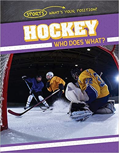 Who Does What? Hockey