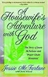 img - for A Housewife's Adventures with God by Jessie McFarlane (2000-09-04) book / textbook / text book