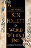 img - for World Without End by Follett, Ken [NAL,2008] (Paperback) book / textbook / text book