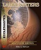 Ecclesiastes: the Purpose of Life, John A. Stewart, 1931372217