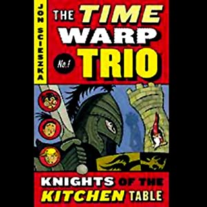 Amazon knights of the kitchen table time warp trio book 1 amazon knights of the kitchen table time warp trio book 1 audible audio edition jon scieszka joshua swanson penguin group usa and audible books workwithnaturefo