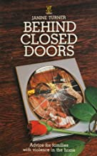 Behind Closed Doors: Advice for Families with Violence in the Home