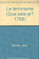Le Terrorisme (Que sais-je?) (French Edition)