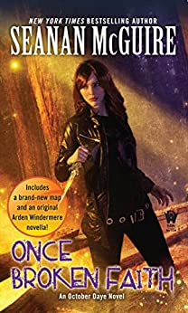 Once Broken Faith (October Daye Book 10) by [McGuire, Seanan]