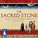 The Sacred Stone | Ian Morson,Michael Jecks,Philip Gooden,Karen Maitland,Susanna Gregory,Bernard Knight,C.J. Sansom