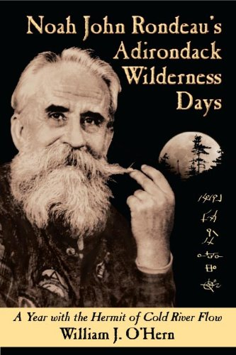 noah-john-rondeau-s-adirondack-wilderness-days-a-year-with-the-hermit-of-cold-river-flow